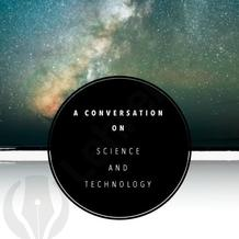 A Conversation on Science and Technology